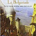 La <b>Belgariade</b>, 5 tomes, de David et Leigh Eddings