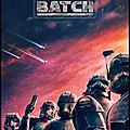 Série - <b>Star</b> <b>Wars</b> : The Bad Batch - Saison 1 (3/5)