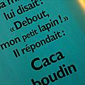 l'indispensable <b>Caca</b> Boudin***