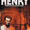 henry portrait d'un serial killer