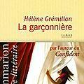La garçonnière - hélène grémillon