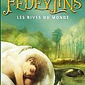 Fedeylins - les rives du monde - vol 1