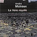 La Voie royale (1930), roman d'André Malraux