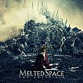 MELTED <b>SPACE</b>