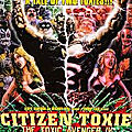 Citizen Toxie - The Toxic <b>Avenger</b> 4 (Toxie contre le reste du monde)