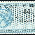 1924 : apparition des timbres fiscaux mobiles pour les permis de chasse