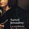 La <b>Confrérie</b> des Chasseurs de livres -Raphaël Jerusalmy