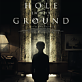 THE HOLE IN THE GROUND, de Lee Cronin