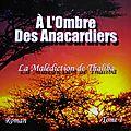A L'OMBRE DES ANARCADIERS