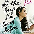 To all the boys i've loved before [#1]