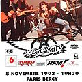 <b>Aerosmith</b> - Lundi 8 Novembre 1993 - POP Bercy (Paris)