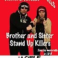 RETROUVEZ BRYAN ET <b>BEVERLY</b> HILLS STAND-UP KILLERS