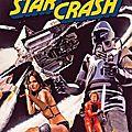 Starcrash - Le Choc des Etoiles (Le Star Wars transalpin... Comprenez : le Star Wars du pauvre)
