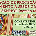 ORAÇÃO DE <b>PROTEÇÃO</b> E ENGAMENTO À JESUS CRISTO, NOSSO SENHOR (versão para família)