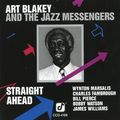 Art Blakey And The Jazz Messengers - 1981 - Straight Ahead (Concord Jazz)