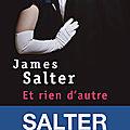 Et rien d'autre - <b>James</b> <b>Salter</b>