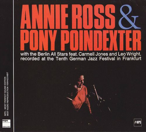 Annie Ross & Pony Poindexter - 1966 - Annie Ross & Pony Poindexter (MPS)