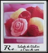 Salade de litchies à l'eau de rose