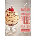 Les-desserts-de-Jean-Francois-Piege-pour-tous