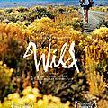 Le film du mois : wild de jean-marc vallée