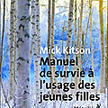 Manuel de survie à l'usage des jeunes filles Mick <b>Kitson</b>