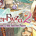 Test de Atelier Ryza 2 : Lost Legends & The Secret Fairy - Jeu <b>Video</b> Giga France