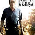 James lee burke, dans la brume électrique, rivages/noir, 2009