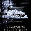 L'Exorcisme de Hannah Grace, réalisé par Diederik Van Rooijen