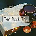 Tag # 57 : tea book tag