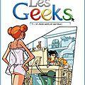 Les <b>Geeks</b> - Tome 1 : Un clavier AZERTY en vaut deux