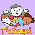 Tchoupi est mon ami (et celui de loulou)