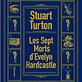 Les Sept morts d'Evelyn Hardcastle de Stuart Turton