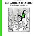 Les cahiers d'<b>Esther</b> : Tome 5 : histoires de mes 14 ans: <b>Esther</b> et Riad toujours au top !!