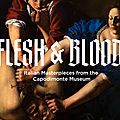 Flesh And Blood: Italian Masterpieces from the Capodimonte Museum opens at Seattle Art Museum