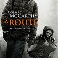 La route - <b>Cormac</b> <b>McCarthy</b>