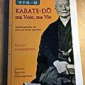 RESSOURCES : Livre - « Karaté-Do : ma Voie, ma vie » par Gichin FUNAKOSHI