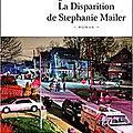 La disparition de Stephanie Mailer, de Joel <b>Dicker</b>