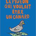 Pêle-Mêle : Le pigeon qui voulait être un canard - La journée de Cookie et Nougat - Lou le loup