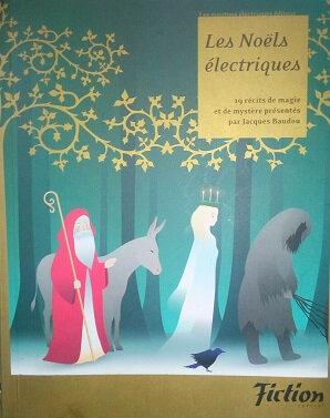 Les Noëls électriques
