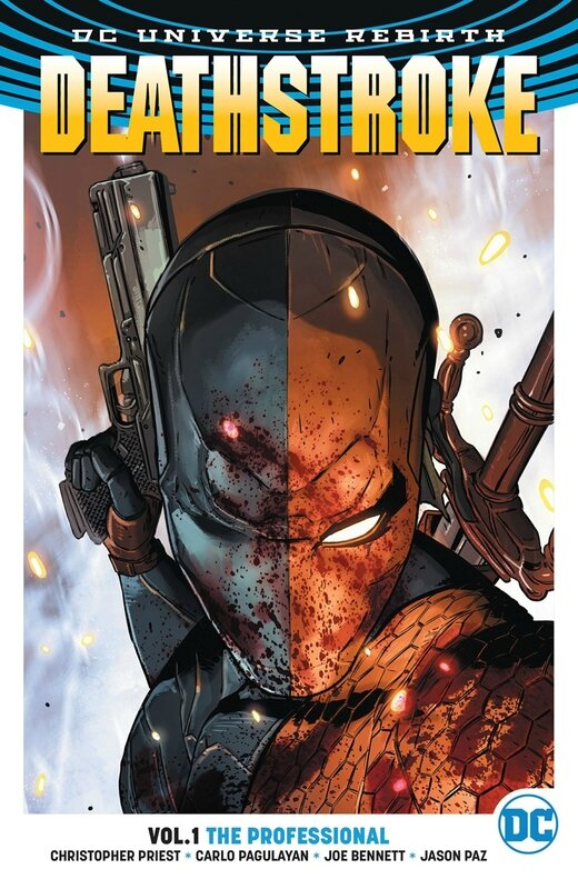 rebirth deathstroke vol 01 the professional TP