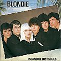 Blondie - island of lost souls