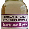 Extrait de parfum senteur epice - perfume extract senteur epice