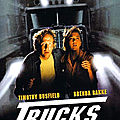 Trucks - Les Camions de <b>l</b>'<b>Enfer</b> (Un film de ma jeunesse)