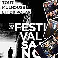 Salon du Polar - Le Festival sans Nom à Mulhouse 16, 17 & 18 octobre 2015