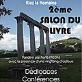 2ème Salon du livre de Riez-La-Romaine le 10 Août de 9h30 à 18h00 ( organisé par la Librairie Jaubert )