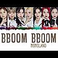 <b>MOMOLAND</b> - BBoom BBoom