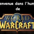 l'humour de worlf of warcraft