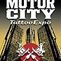 Expo 21e Motor City Tattoo <b>Detroit</b> Marriott Renaissance Center 04 - 06 Mars 2016