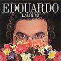 Les chansons du <b>premier</b> album d'Edouardo :