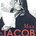 <b>Max</b> <b>Jacob</b> (1876-1944), visionnaire